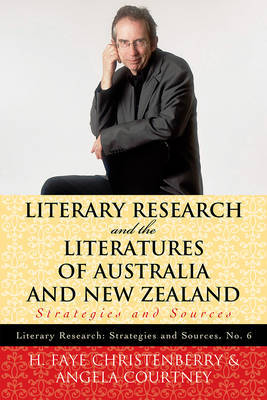 Literary Research and the Literatures of Australia and New Zealand by H. Faye Christenberry image