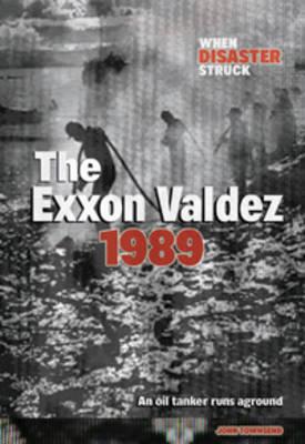 Exxon Valdez by John Townsend