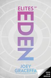 Elites of Eden by Joey Graceffa image