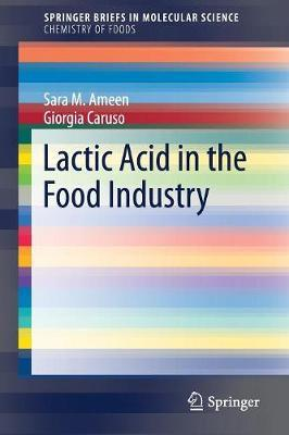 Lactic Acid in the Food Industry by Sara M. Ameen