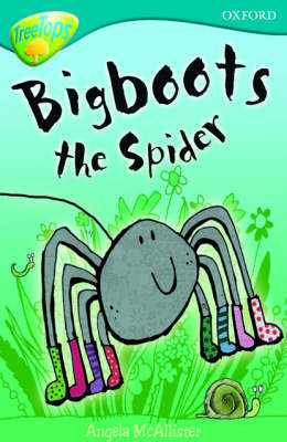 Oxford Reading Tree: Level 9: Treetops Fiction More Stories A: Bigboots the Spider by Angela McAllister image