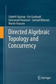 Directed Algebraic Topology and Concurrency by Lisbeth Fajstrup image