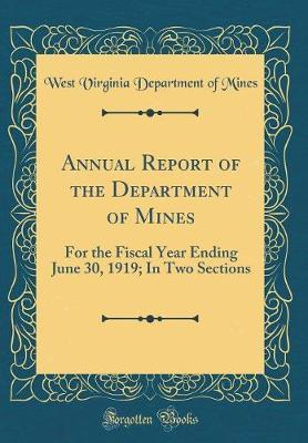 Annual Report of the Department of Mines by West Virginia Department of Mines