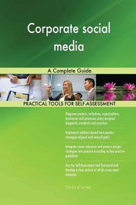 Corporate Social Media a Complete Guide by Gerardus Blokdyk image