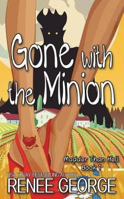Gone with the Minion by Renee George image