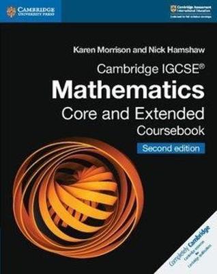 Cambridge IGCSE (R) Mathematics Core and Extended Coursebook by Karen Morrison