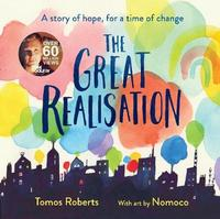 The Great Realisation by . Roberts