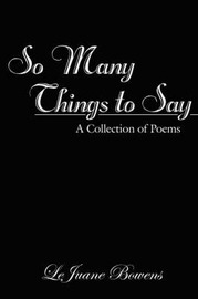 So Many Things to Say by LeJuane Bowens image