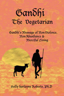 Gandhi The Vegetarian by Holly Harlayne Roberts image