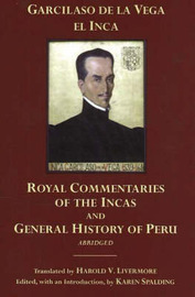 The Royal Commentaries of the Incas and General History of Peru, Abridged by Garcilaso De La Vega image