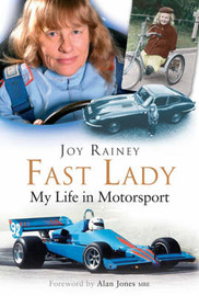 Fast Lady: My Life in Motorsport by Joy Rainey image