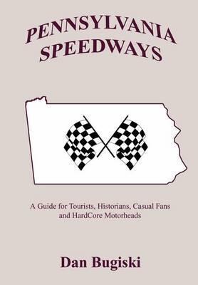 Pennsylvannia Speedways by Dan Bugiski image