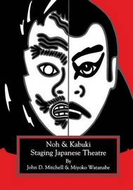 Staging Japanese Theatre by John D. Mitchell image
