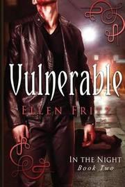Vulnerable by Ellen Fritz