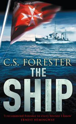 The Ship by C.S. Forester