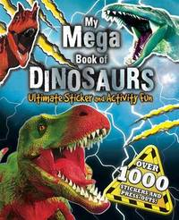 My Mega Book of Dinosaurs by Little Bee Books