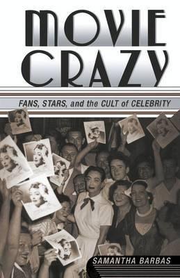 Movie Crazy by Samantha Barbas
