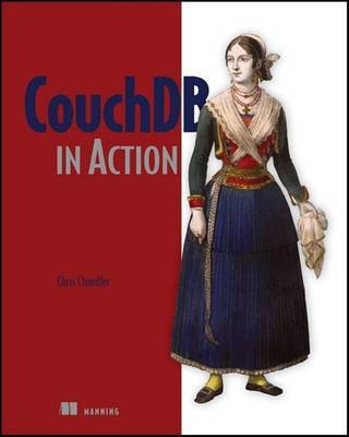 CouchDB in Action by Christopher Chandler