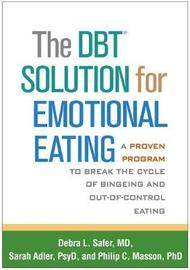 The DBT (R) Solution for Emotional Eating by Debra L. Safer image