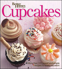 Better Homes & Gardens Cupcakes Book by Better Homes & Gardens