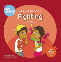 Help Me Be Good Fighting by Joy Berry image