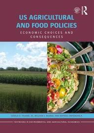 US Agricultural and Food Policies by Gerald D. Toland