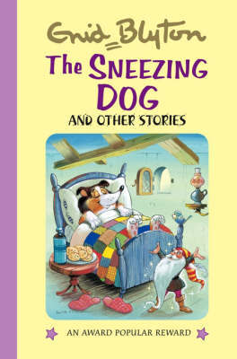 The Sneezing Dog and Other Stories by Enid Blyton image