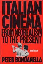 Italian Cinema by Peter E Bondanella image