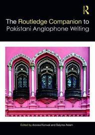 Routledge Companion to Pakistani Anglophone Writing image