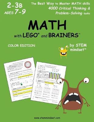 Math with Lego and Brainers Grades 2-3b Ages 7-9 Color Edition by LLC Stem Mindset image