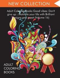 Adult Coloring Books Good vibes by Adult Coloring Books
