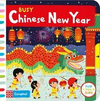 Busy Chinese New Year by Campbell Books