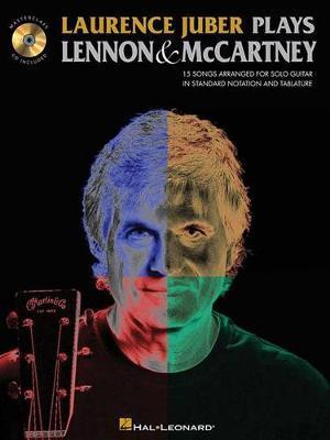 Laurence Juber Plays Lennon & McCartney by John Lennon