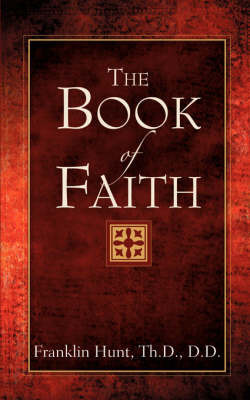 The Book of Faith by Franklin Hunt image