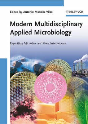 Modern Multidisciplinary Applied Microbiology: Exploiting Microbes and Their Interactions image