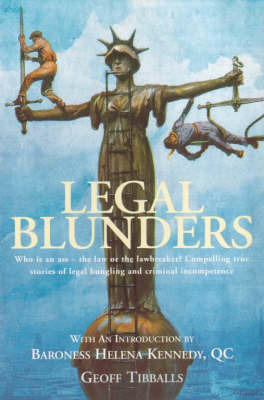 Legal Blunders by Geoff Tibballs