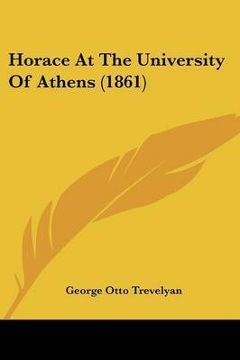 Horace at the University of Athens (1861) by George Otto Trevelyan, Sir