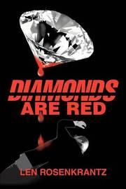 Diamonds Are Red by Leonard C Rosenkrantz image