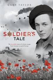 A Soldier's Tale by Gary Taylor