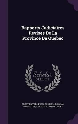 Rapports Judiciaires Revises de La Province de Quebec