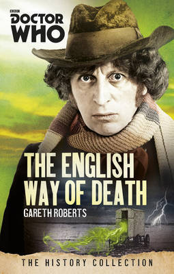 Doctor Who: The English Way of Death by Gareth Roberts image