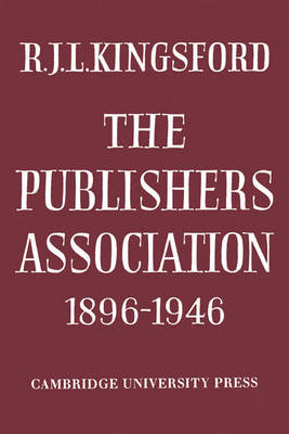 The Publishers Association 1896-1946 by R.J.L. Kingsford image