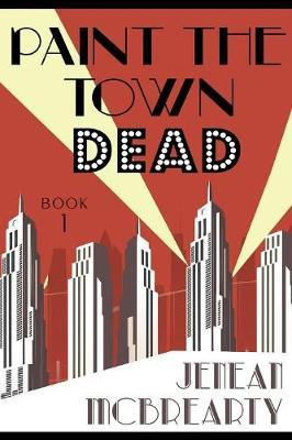 Paint the Town Dead by Jenean McBrearty image