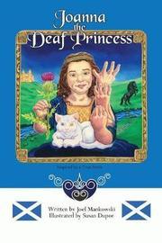 Joanna the Deaf Princess by Joel Mankowski image