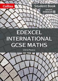 Edexcel International GCSE Maths Student Book by Chris Pearce