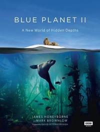 Blue Planet II by James Honeyborne