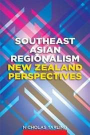 Southeast Asian Regionalism by Nicholas Tarling