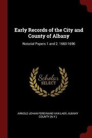 Early Records of the City and County of Albany by Arnold Johan Ferdinand Van Laer image