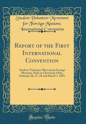 Report of the First International Convention by Student Volunteer Movement f Convention image