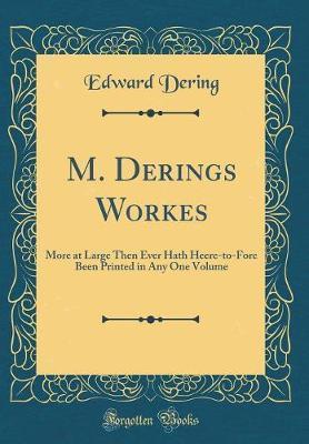 M. Derings Workes by Edward Dering image